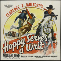 "Hoppy Serves a Writ (Paramount, 1943). Six Sheet (81"" X 81""). Western. Starring William Boyd, Andy Clyde, Jay..."