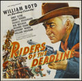"Movie Posters:Western, Riders of the Deadline (United Artists, 1943). Six Sheet (81"" X 81""). Western. Starring William Boyd, Andy Clyde, Jimmy Roge..."