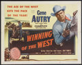 "Movie Posters:Western, Winning of the West (Columbia, 1953). Half Sheet (22"" X 28"").Western. Starring Gene Autry, Champion, Smiley Burnette and Ga..."