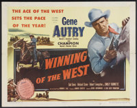 "Winning of the West (Columbia, 1953). Half Sheet (22"" X 28""). Western. Starring Gene Autry, Champion, Smiley B..."