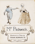 Illustration:Books, FRANK REYNOLDS (English 1876 - 1953) . Mr. Pickwick, Pages Fromthe Pickwick Papers, title page, circa 1910 . Mixed-medi...