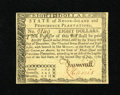 Colonial Notes:Rhode Island, Rhode Island July 2, 1780 $8 Gem New. A lovely example of thislater Rhode Island series that has superb printing, bold sign...