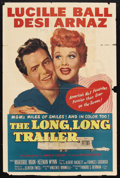 "Movie Posters:Comedy, The Long, Long Trailer (MGM, 1954). One Sheet (27"" X 41""). Comedy.Starring Lucille Ball, Desi Arnaz, Marjorie Main and Keen..."