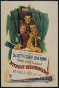 "Movie Posters:Comedy, Without Reservations (RKO, 1946). One Sheet (27"" X 41"") Style A. Romantic Comedy. Starring Claudette Colbert, John Wayne, Do..."