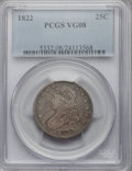 Bust Quarters: , 1822 25C VG8 PCGS. PCGS Population (11/126). NGC Census: (1/85).Mintage: 64,080. Numismedia Wsl. Price for problem free NG...