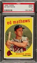Baseball Cards:Singles (1950-1959), 1959 Topps Eddie Mathews #450 PSA Mint 9 - Pop Seven, NoneHigher....