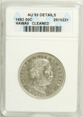 Coins of Hawaii: , 1883 50C Hawaii Half Dollar--Cleaned--ANACS. AU55 Details. NGCCensus: (27/142). PCGS Population (40/204). Mintage: 700,000...