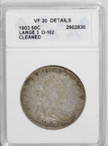 Early Half Dollars: , 1803 50C Large 3--Cleaned--ANACS. VF20 Details. O-102. NGC Census:(71/282). PCGS Population (24/193). Mintage: 188,234. Nu...
