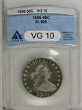 Early Half Dollars: , 1806 50C Pointed 6, Stem VG10 ANACS. O-109. NGC Census: (37/1283).PCGS Population (25/672). Mintage: 839,576. Numismedia W...