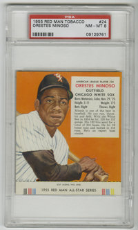 1955 Red Man Tobacco Orestes Minoso #24A PSA NM-MT 8. Popular White Sox outfielder Minnie Minoso has been gracefully dep...