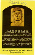 Autographs:Post Cards, Max Carey Signed Gold Hall of Fame Plaque. The basepath terror MaxCarey stole 51 bases in 53 attempts in 1922 and was one ...