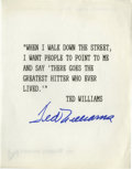 """Autographs:Others, Ted Williams Signed Sheet. The quote made famous by Ted Williamshas been printed on an 8.5x11"""" sheet and signed with his p..."""