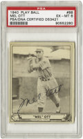 Autographs:Sports Cards, 1940 Play Ball Mel Ott #88 PSA EX-MT 6, Signed. A tremendouslydesirable card in its unsigned state, the addition of a bold...