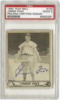 Autographs:Sports Cards, 1940 Play Ball Jimmie Foxx #133 PSA Good 2, Signed. The sharpestlooking Good 2 card you'll ever see! We assume it's the i...