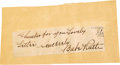 Autographs:Others, 1940's Babe Ruth Signed Cut Signature. A few kind words from the Sultan of Swat, who appears to have responded to a fan's c...