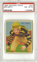 Football Cards:Singles (Pre-1950), 1935 National Chicle Ben Smith #16 PSA NM-MT 8. Only threerepresentations of this card have ever topped the version we off...