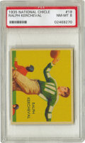 Football Cards:Singles (Pre-1950), 1935 National Chicle Ralph Kercheval #19 PSA NM-MT 8. A rookie cardfor this seven-year veteran of the Brooklyn Football Do...