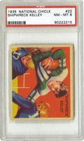 Football Cards:Singles (Pre-1950), 1935 National Chicle Shipwreck Kelley #22 PSA NM-MT 8. The text onthis card's verso notes that Kelley preferred to play sa...