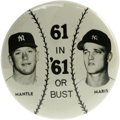"Baseball Collectibles:Others, 1961 ""61 in '61 or Bust"" Pinback. While one occasionally comes across other examples of the oversized ""Shooting for 61 in '..."