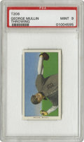 Baseball Cards:Singles (Pre-1930), 1909-11 T206 George Mullin Throwing PSA Mint 9. Pitching ace thathelped the Tigers win consecutive pennants from 1907 to 1...
