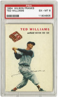 Baseball Cards:Singles (1950-1959), 1954 Wilson Franks Ted Williams PSA EX-MT 6. Among the most popularand scarce of the issues associated with the 1950's hot...