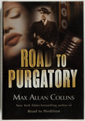 Books:Mystery & Detective Fiction, Max Allan Collins. SIGNED. Road to Purgatory. New York:William Morrow, 2004. First edition. Signed by the aut...