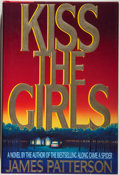 Books:Mystery & Detective Fiction, James Patterson. SIGNED. Kiss the Girls. Boston: Little,Brown and Company, 1993. First edition. Signed by the...