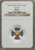 California Fractional Gold, 1866 25C Liberty Round 25 Cents, BG-804, R.4, MS66 NGC....