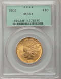 Indian Eagles: , 1909 $10 MS61 PCGS. PCGS Population (222/838). NGC Census:(559/715). Mintage: 184,700. Numismedia Wsl. Price for problem f...