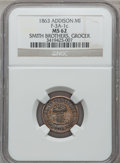 Civil War Merchants, 1863 Smith Brothers, Addison, MI, F-3A-1c, R.9, MS62 NGC.. Listedas Nickel.. Purchased from B. Gilman (12/3/1937)..F...
