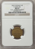 Civil War Merchants, 1863 H.A. Christiansen, Detroit, MI, F-225O-4b, R.8 MS65 NGC..Purchased from H. Leonard (5/20/1939) for 30 cents..Fr...