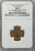 Civil War Merchants, 1863 C.L. Crosby, Detroit, MI, F-225S-2b, R.8 MS64 NGC..Purchased from H. Leonard (5/20/1939) for 30 cents.. FromThe...