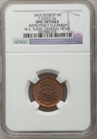 1863 W.E. Tunis, Detroit, MI, F-225CF-2a, R.7 - Improperly Cleaned - NGC Details. Unc. Purchased from James Kelly (5/7/1...