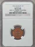 Civil War Merchants, 1863 George E. Curtis, Detroit, MI, F-225T-2a, R.7, MS65 Red andBrown NGC.. Purchased from H. Leonard (5/20/1939) for 30 ...