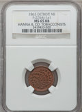 Civil War Merchants, 1863 Hanna & Co., Detroit, MI, F-225AJ-1a1, R.9, MS65 Red andBrown NGC.. From The Clifton A. Temple Collection....