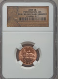 Lincoln Cents, 2009 1C Professional Life, 1st Day Ceremony MS67 Red NGC.(#407853)...