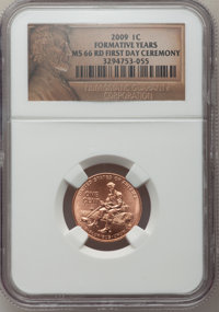 (5)2009 1C Formative Years, First Day Ceremony MS66 Red NGC and (5)2009 1C Professional Life, First Day Ceremony MS66 Re...