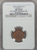 Civil War Merchants, 1863 E.B. Smith, Detroit, MI, F-225BS-1a, R.7, MS65 Brown NGC..Incomplete Planchet.. From The Clifton A. TempleCollectio...