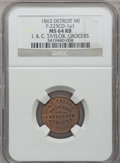 Civil War Merchants, 1863 I. & C. Taylor, Detroit, MI, F-225CD-1a1, R.9, MS64 Redand Brown NGC.. Purchased from James Kelly (12/20/1941) for3...