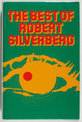 Books:Science Fiction & Fantasy, [Jerry Weist]. Robert Silverberg. The Best of Robert Silverberg. London: Sidgwick & Jackson, [1977]. First British e...