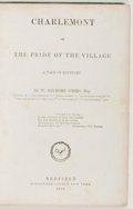 Books:Literature Pre-1900, W. Gilmore Simms. Charlemont or the Pride of the Village.New York: Redfield, 1856. First edition. Octavo. 447 p...