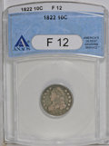 Bust Dimes: , 1822 10C Fine 12 ANACS. JR-1, R.4. Very scarce in any grade. Thisexample displays moderate to heavy wear over the silver-g...