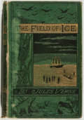 Books:Literature Pre-1900, Jules Verne. The Field of Ice. London: Routledge: 1875.First English edition. Octavo. 269 pages and 16 pages of ads...