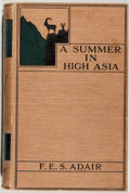 Books:Sporting Books, Captain F. E. S. Adair. A Summer in High Asia Being a Record ofSport and Travel in Baltistan and Ladakh. London...