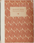 Books:Books about Books, [Books about Books]. Modern Book Production. New York: Boni, 1928. First edition, American issue. Quarto. 186 pages....