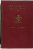 Books:Biography & Memoir, [Jerry Weist]. Lord Dunsany [subject]. Edward Hale Bierstadt.Dunsany the Dramatist. Boston: Little, Brown, 1919. Re...