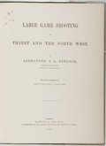 Books:Sporting Books, Alexander A. A. Kinloch. Large Game Shooting in Thibet and theNorth West. London: Harrison, 1869. First edition...