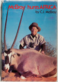 Books:Sporting Books, C. J. McElroy. INSCRIBED. McElroy Hunts Africa. Tucson: Sincere Press, Inc., 1976. First edition. Inscribed by the author ...