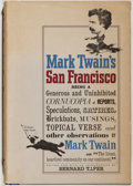 Books:Literature Pre-1900, Mark Twain. Mark Twain's San Francisco. Edited by BernardTaper. New York: McGraw-Hill, [1963]. First edition. Octav...