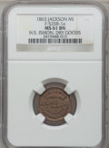 Civil War Merchants, 1863 H.S. Ismon, Jackson, MI, F-525B-1a, R.5, MS61 Brown NGC..From The Clifton A. Temple Collection....